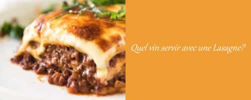 Quel vin servir avec une Lasagne?